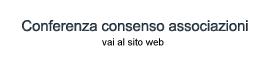 Conferenza consenso associazioni